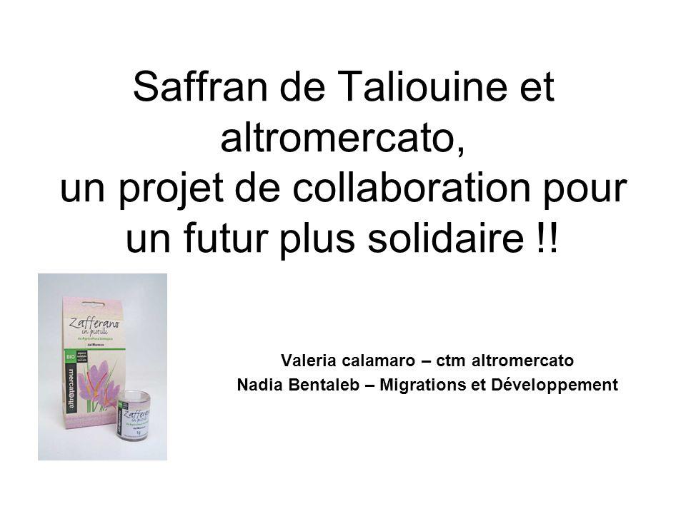 Saffran de Taliouine et altromercato, un projet de collaboration pour un futur plus solidaire !!