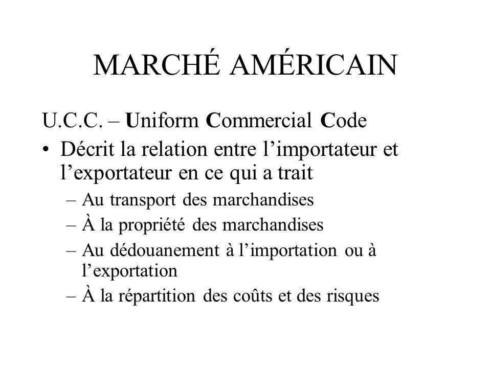 MARCHÉ AMÉRICAIN U.C.C. – Uniform Commercial Code