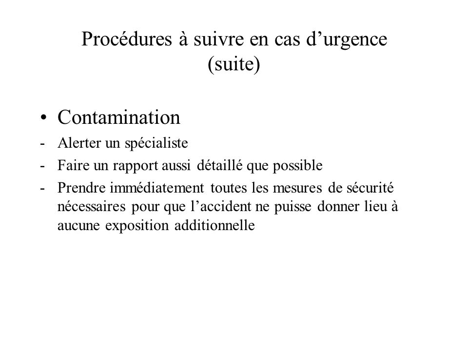 Procédures à suivre en cas d'urgence (suite)