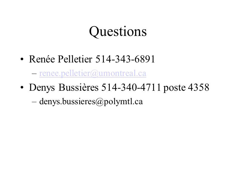 Questions Renée Pelletier 514-343-6891