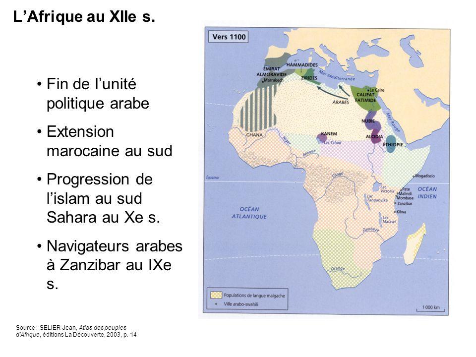 Fin de l'unité politique arabe Extension marocaine au sud