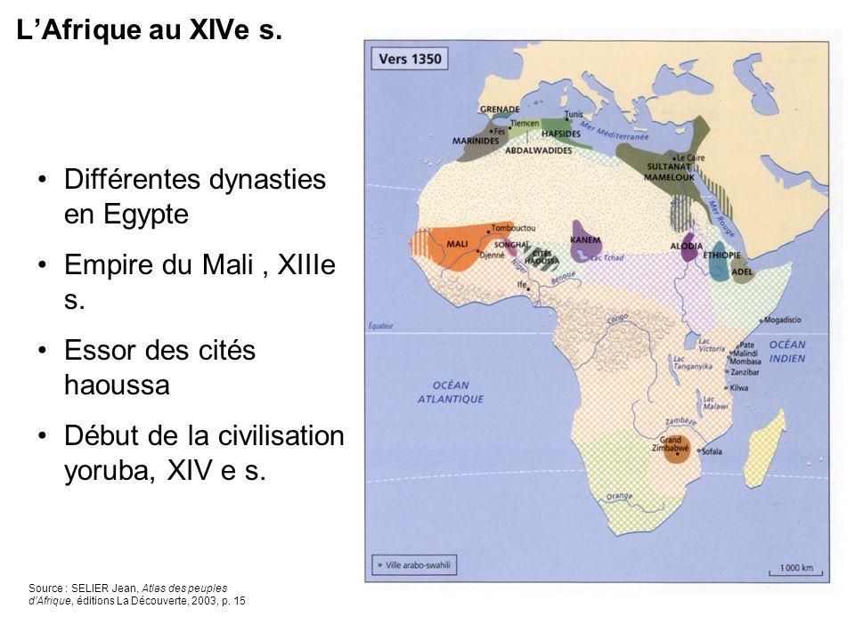 Différentes dynasties en Egypte Empire du Mali , XIIIe s.
