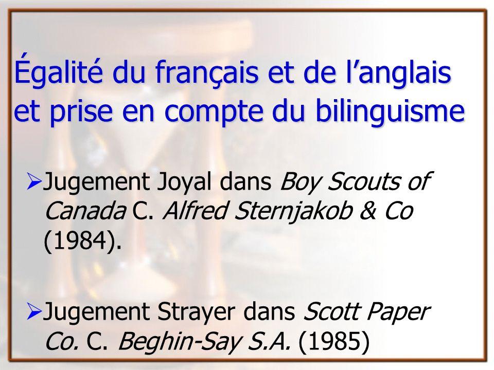 Égalité du français et de l'anglais et prise en compte du bilinguisme
