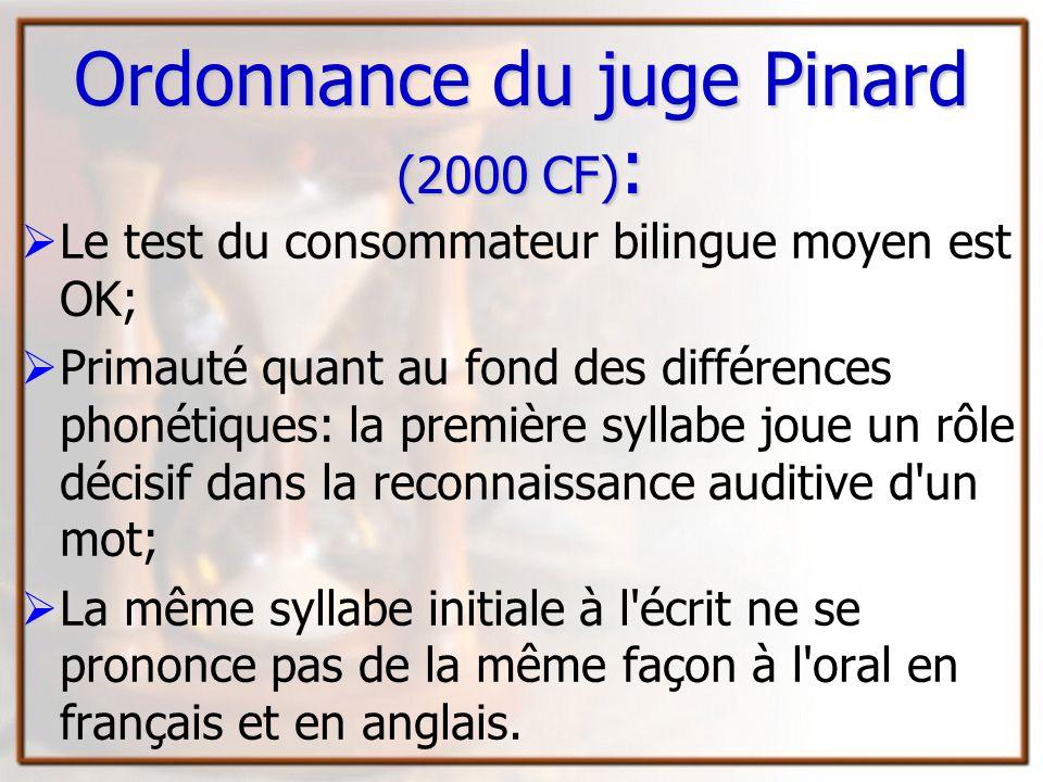Ordonnance du juge Pinard (2000 CF):