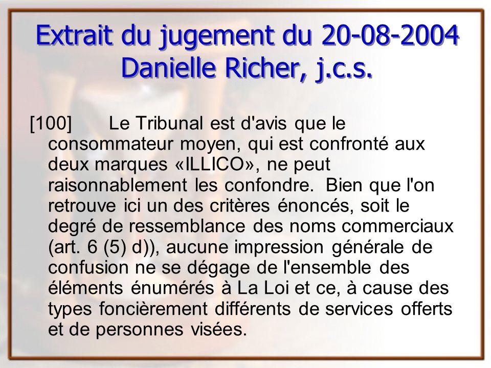 Extrait du jugement du 20-08-2004 Danielle Richer, j.c.s.