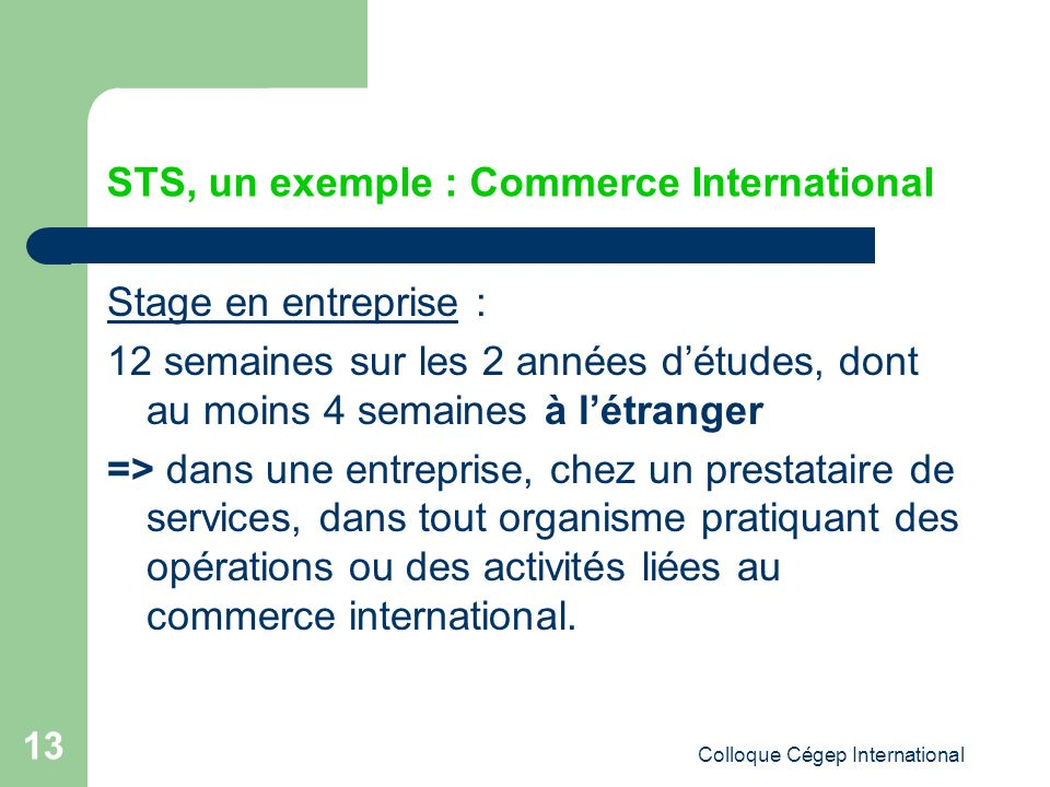 STS, un exemple : Commerce International