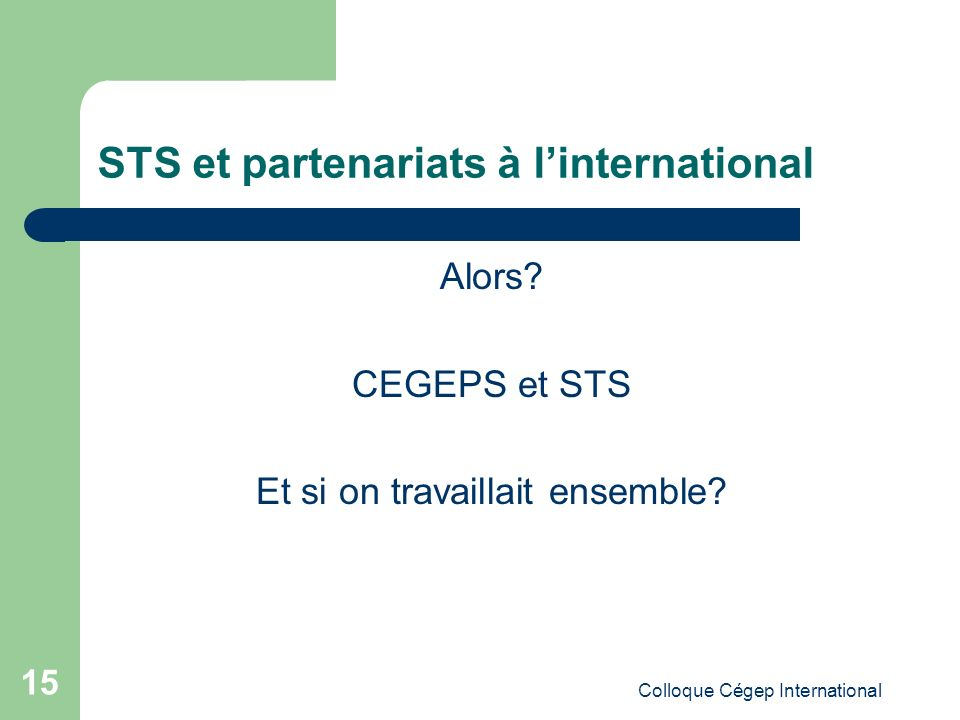STS et partenariats à l'international