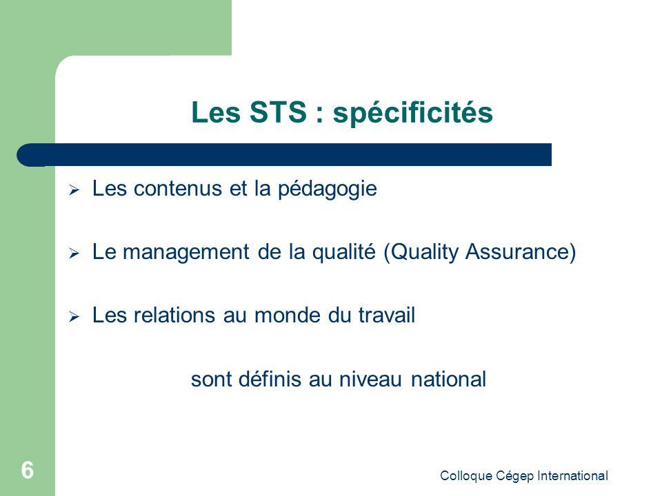 Les STS : spécificités Les contenus et la pédagogie