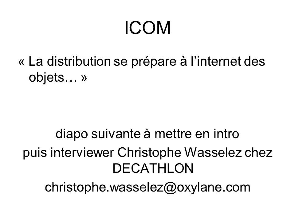 ICOM « La distribution se prépare à l'internet des objets… »