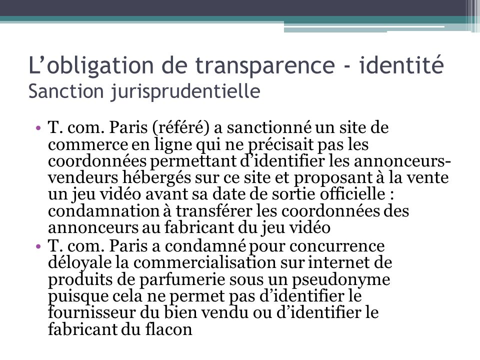 L'obligation de transparence - identité Sanction jurisprudentielle