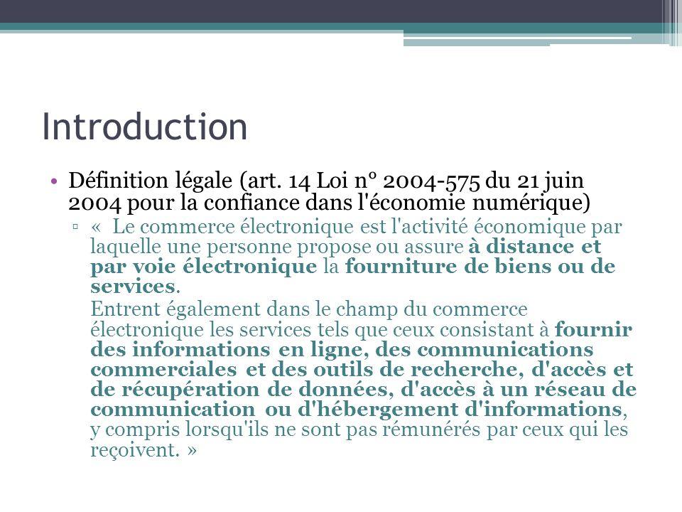 Introduction Définition légale (art. 14 Loi n° 2004-575 du 21 juin 2004 pour la confiance dans l économie numérique)