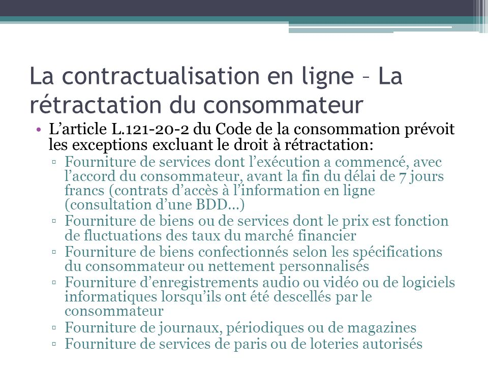 La contractualisation en ligne – La rétractation du consommateur