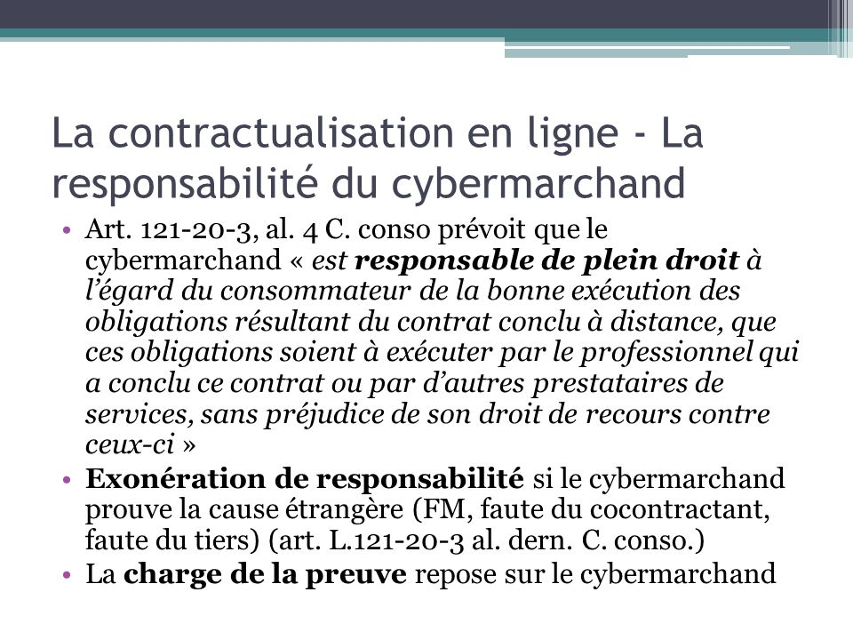 La contractualisation en ligne - La responsabilité du cybermarchand