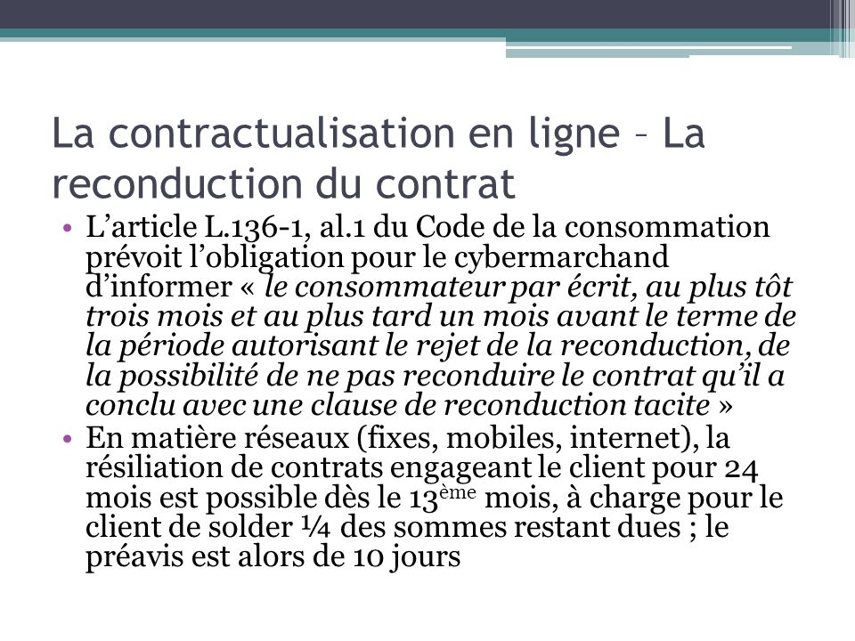 La contractualisation en ligne – La reconduction du contrat
