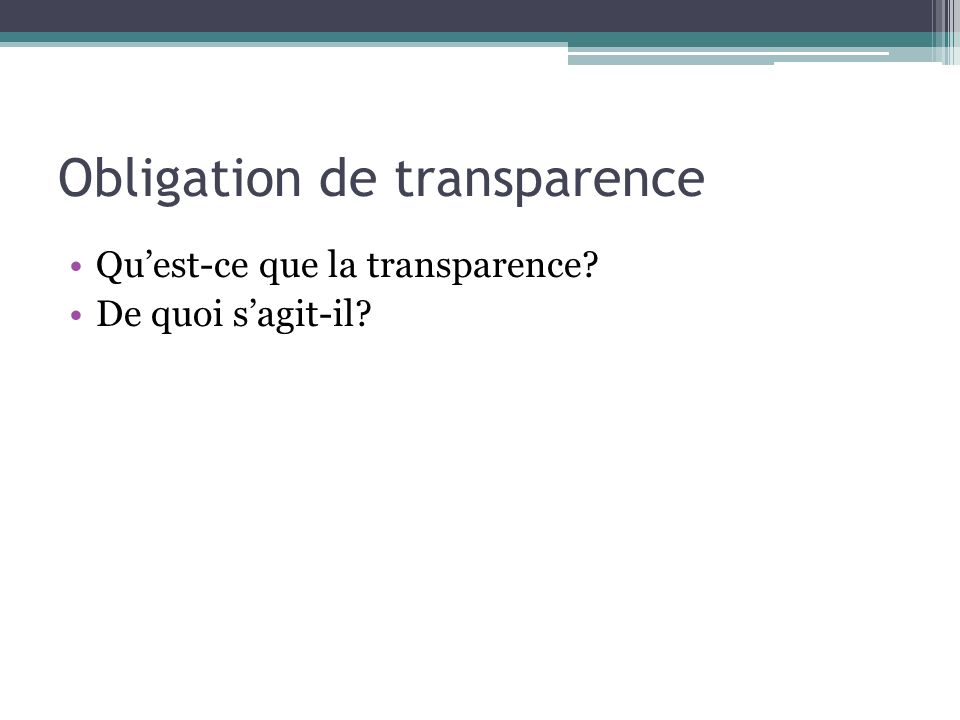 Obligation de transparence