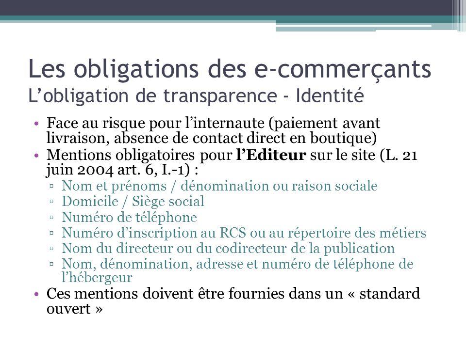 Les obligations des e-commerçants L'obligation de transparence - Identité
