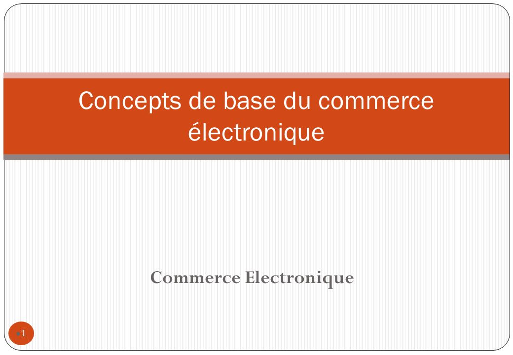 Concepts de base du commerce électronique