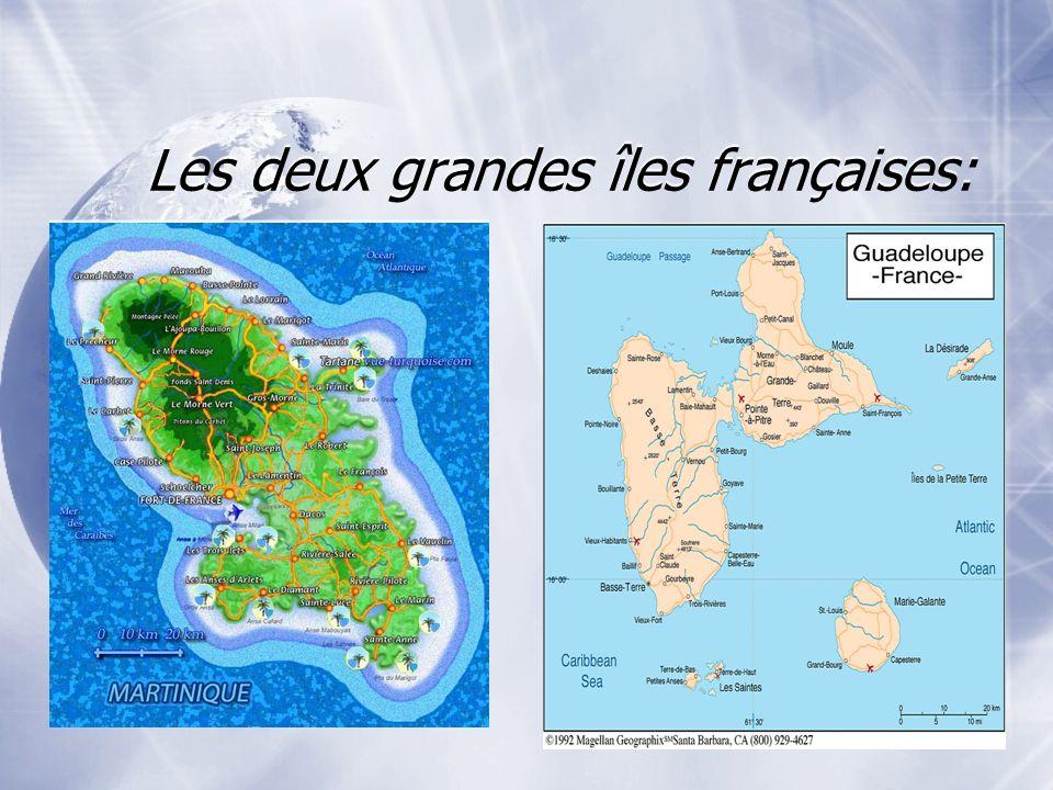 Les deux grandes îles françaises: