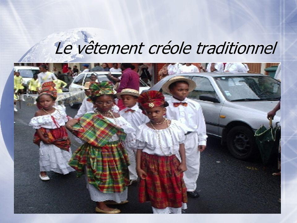 Le vêtement créole traditionnel
