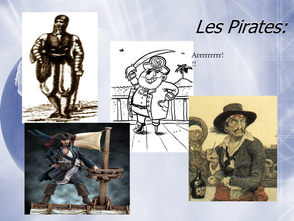 Les Pirates: Arrrrrrrrr!!!