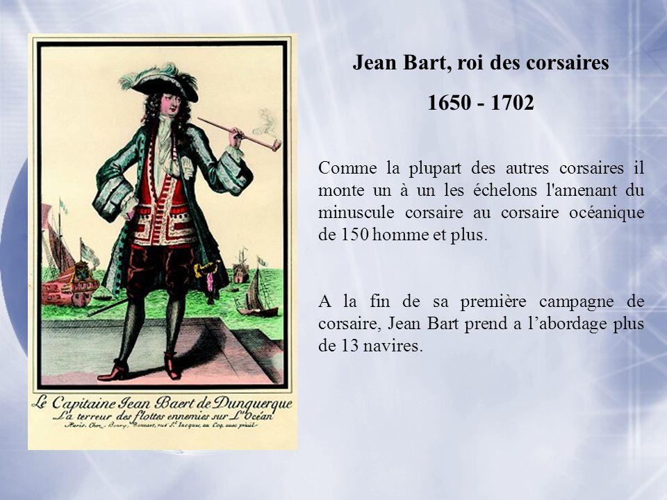 Jean Bart, roi des corsaires