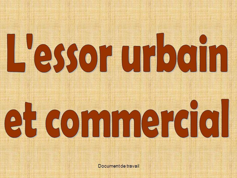 L essor urbain et commercial
