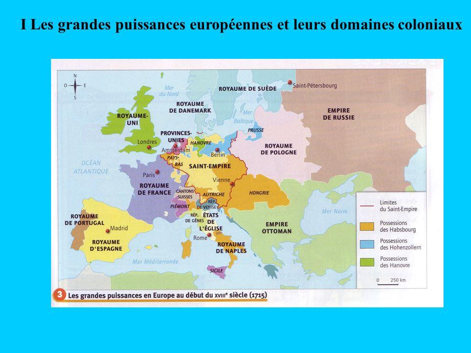 I Les grandes puissances européennes et leurs domaines coloniaux