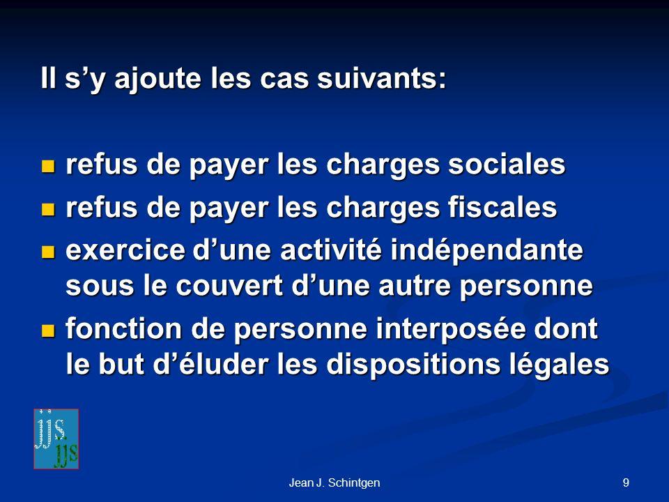 Il s'y ajoute les cas suivants: refus de payer les charges sociales