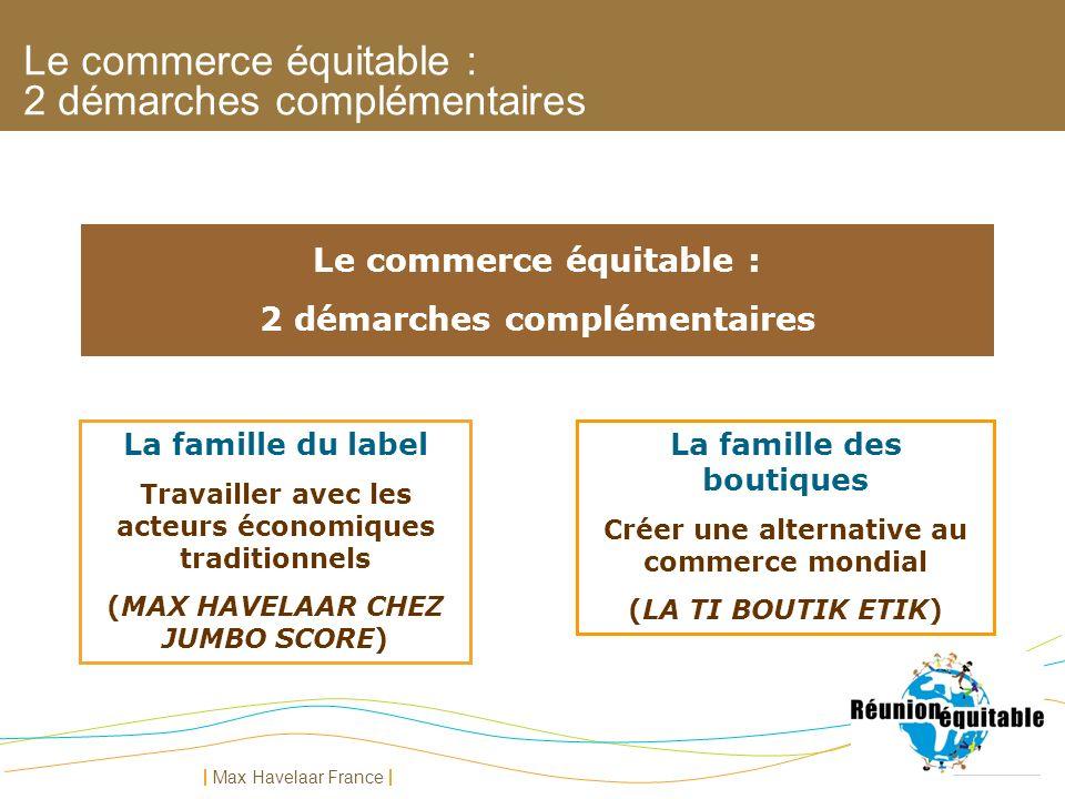 Le commerce équitable : 2 démarches complémentaires