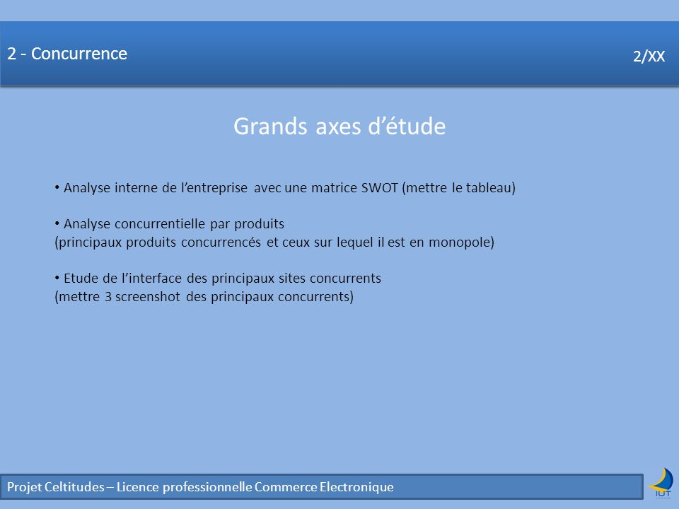 Concurrence Grands axes d'étude 2 - Concurrence 2/XX 2/XX