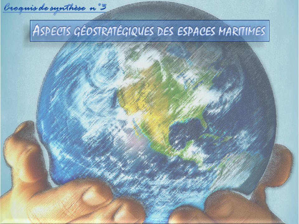 Aspects géostratégiques des espaces maritimes