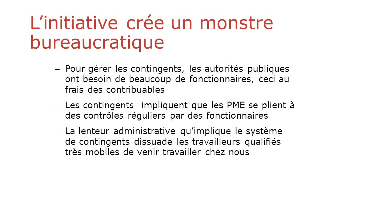 L'initiative crée un monstre bureaucratique