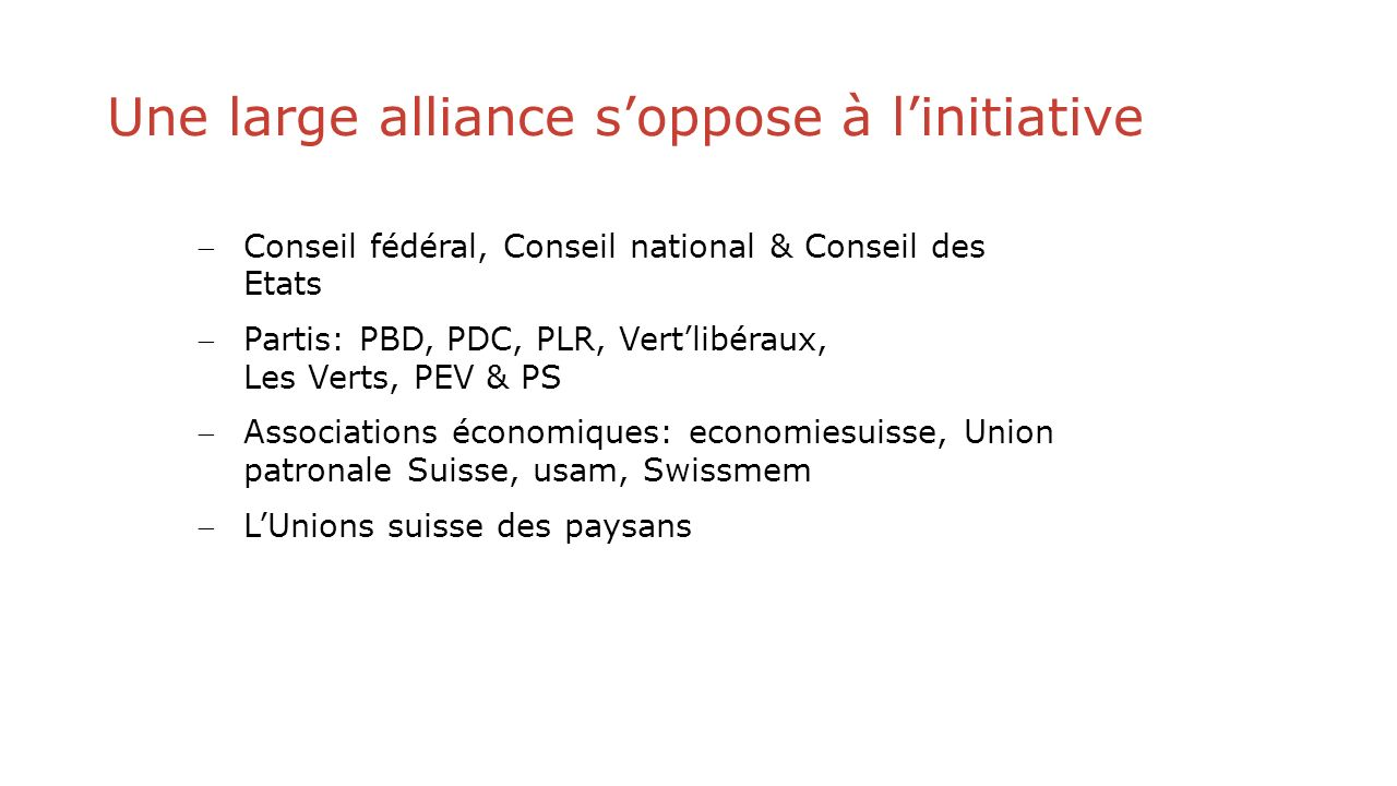 Une large alliance s'oppose à l'initiative