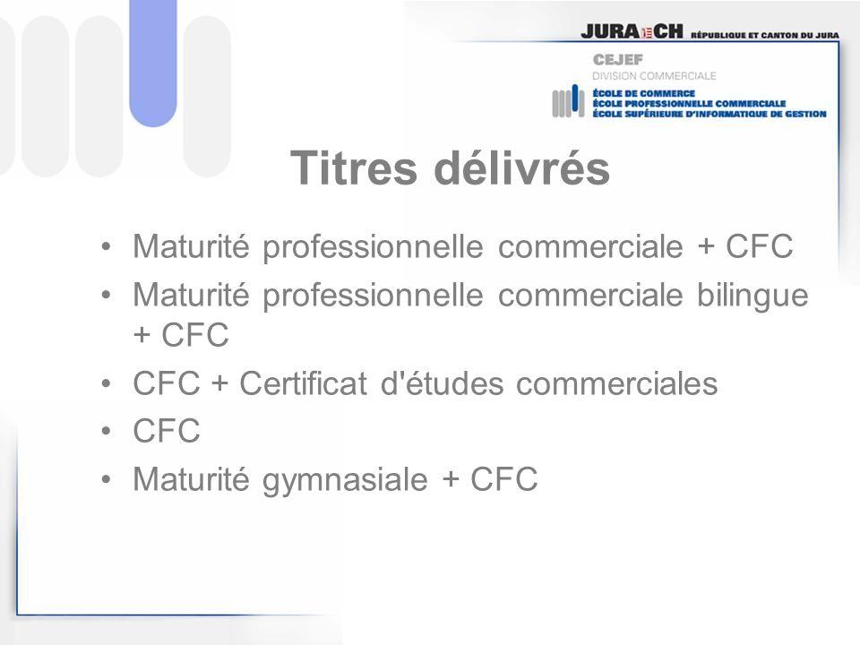 Titres délivrés Maturité professionnelle commerciale + CFC