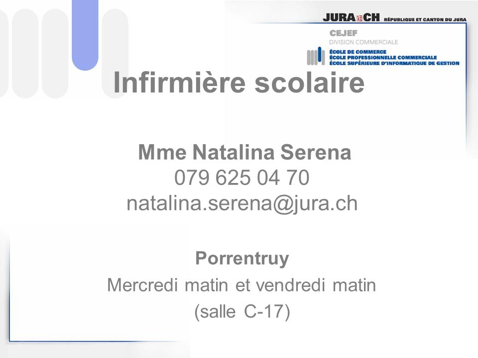Infirmière scolaire Mme Natalina Serena 079 625 04 70