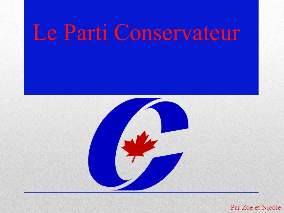 Le Parti Conservateur Par Zoe et Nicole