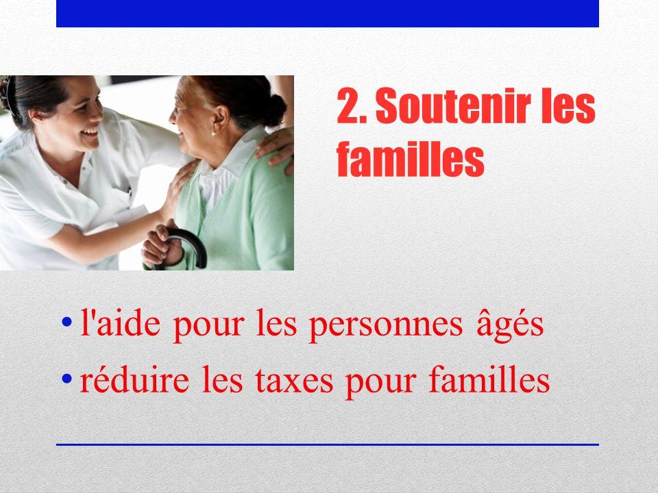 2. Soutenir les familles l aide pour les personnes âgés
