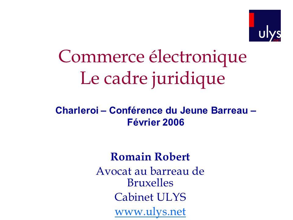 Commerce électronique Le cadre juridique
