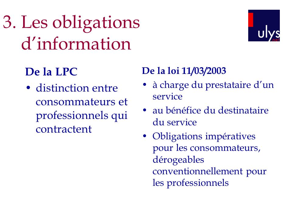 3. Les obligations d'information