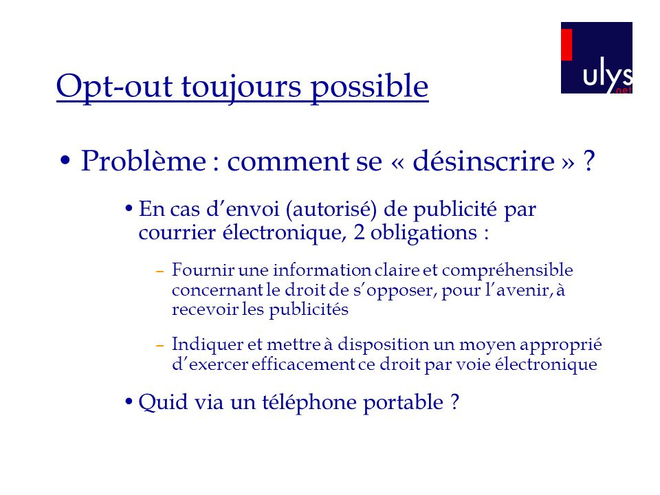 Opt-out toujours possible