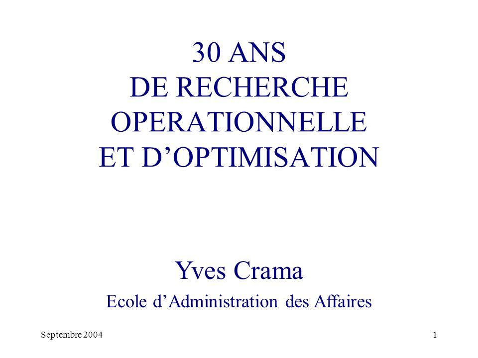 30 ANS DE RECHERCHE OPERATIONNELLE ET D'OPTIMISATION