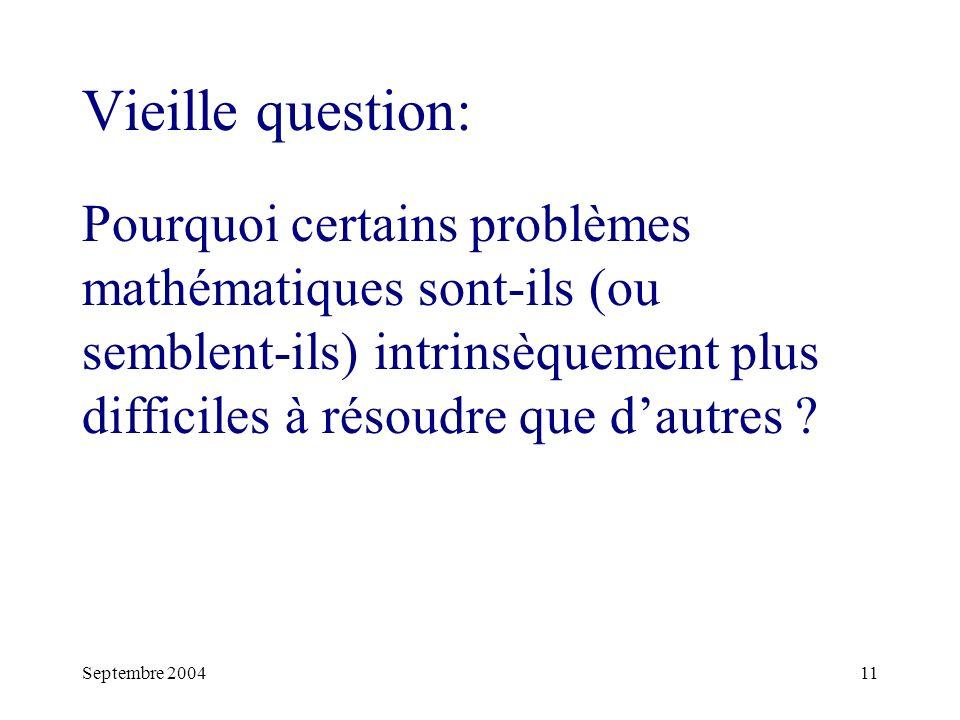 Vieille question: Pourquoi certains problèmes mathématiques sont-ils (ou semblent-ils) intrinsèquement plus difficiles à résoudre que d'autres