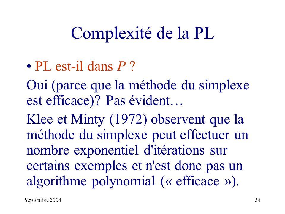 Complexité de la PL PL est-il dans P