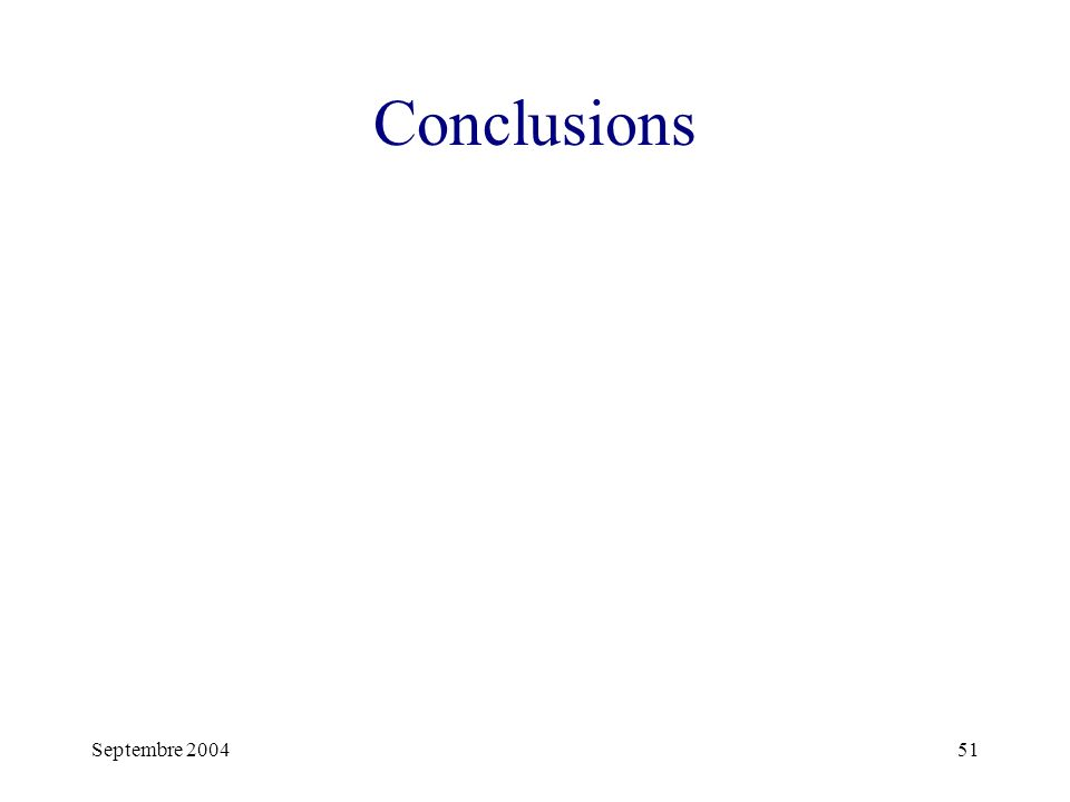 Conclusions Septembre 2004