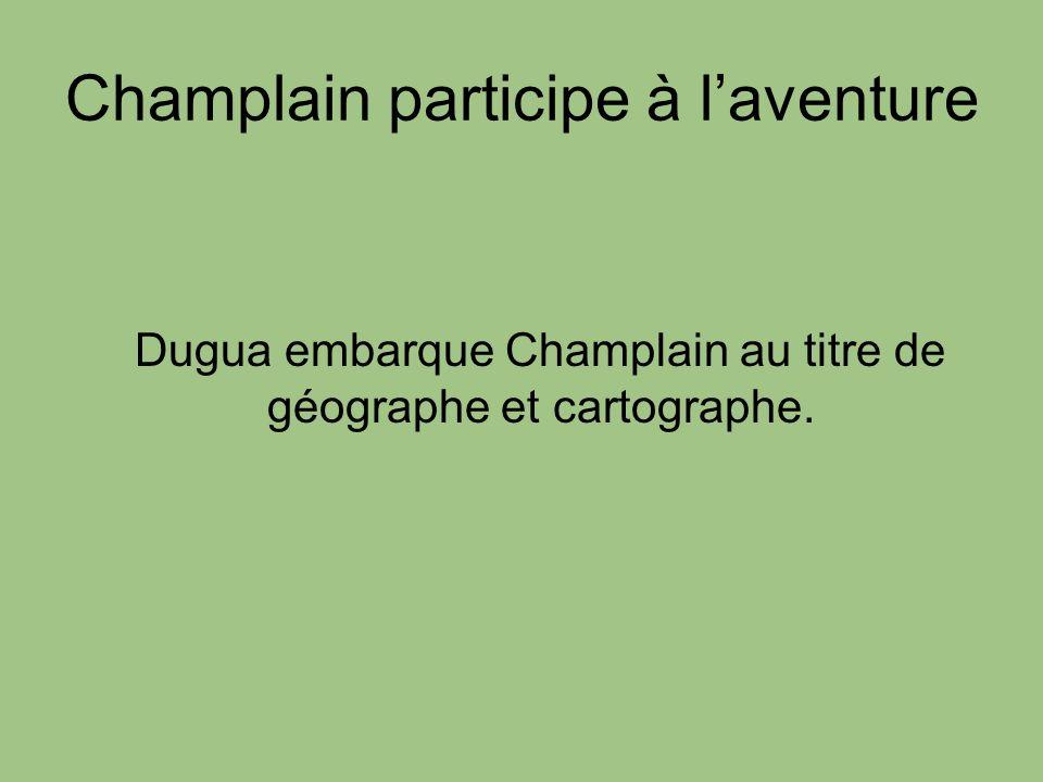 Champlain participe à l'aventure