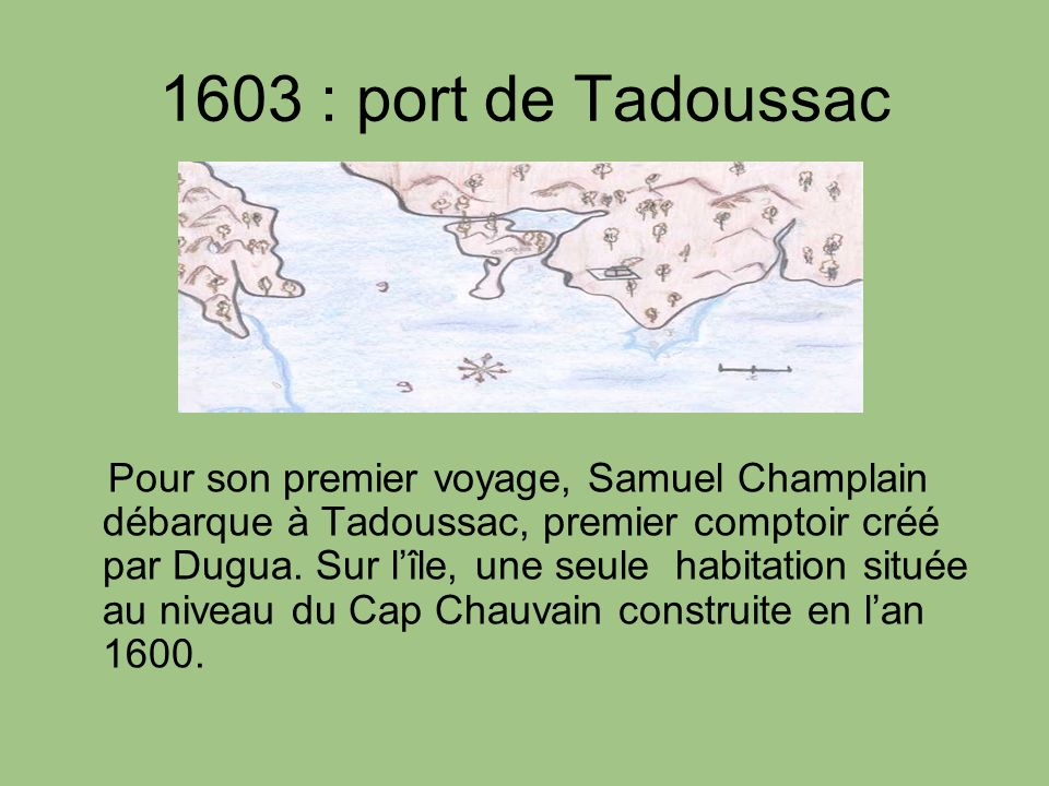1603 : port de Tadoussac