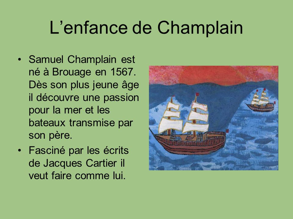 L'enfance de Champlain