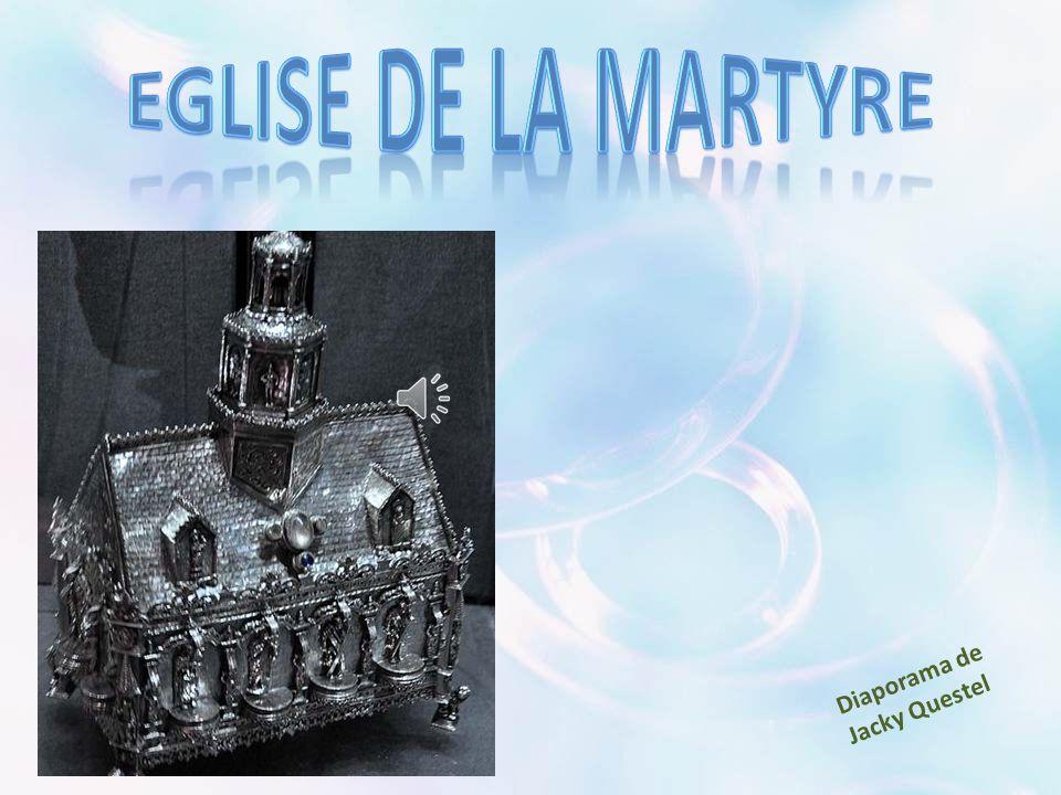 EGLISE DE LA MARTYRE Diaporama de Jacky Questel