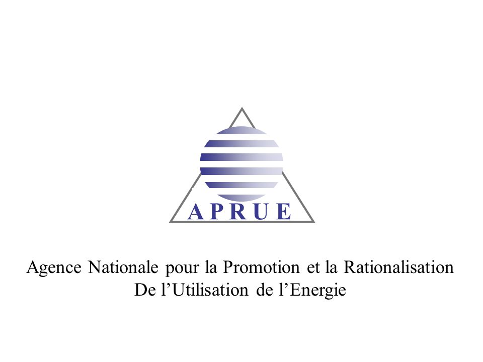 A P R U E Agence Nationale pour la Promotion et la Rationalisation