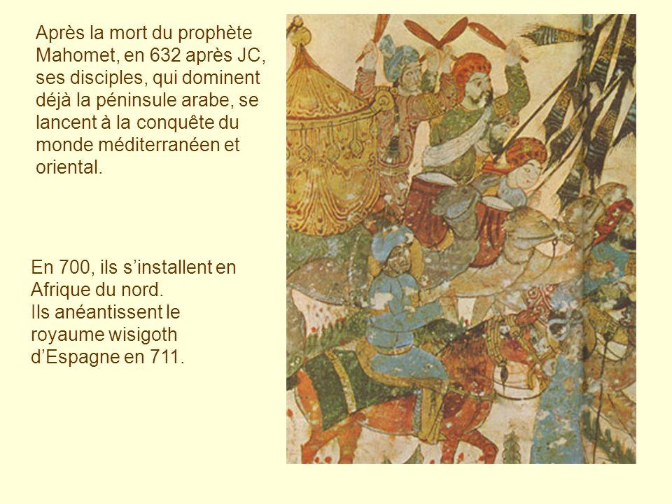 Après la mort du prophète Mahomet, en 632 après JC, ses disciples, qui dominent déjà la péninsule arabe, se lancent à la conquête du monde méditerranéen et oriental.